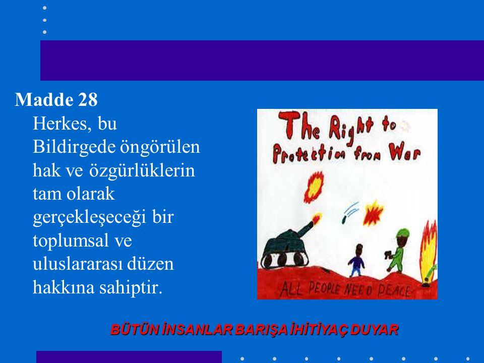 Madde 26 Herkes, eğitim hakkına sahiptir.