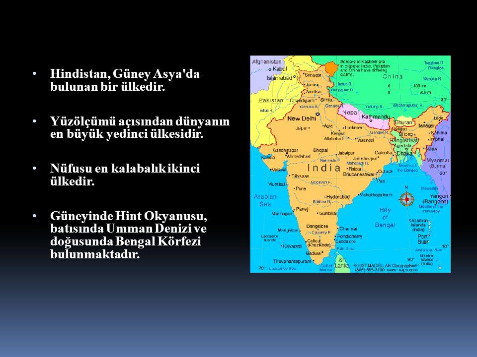 Hindistan, Güney Asya'da bulunan bir ülkedir. Yüzölçümü açısından dünyanın en büyük yedinci ülkesidir. Nüfusu en kalabalık ikinci ülkedir. Güneyinde H