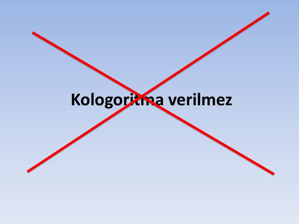 Kologoritma verilmez