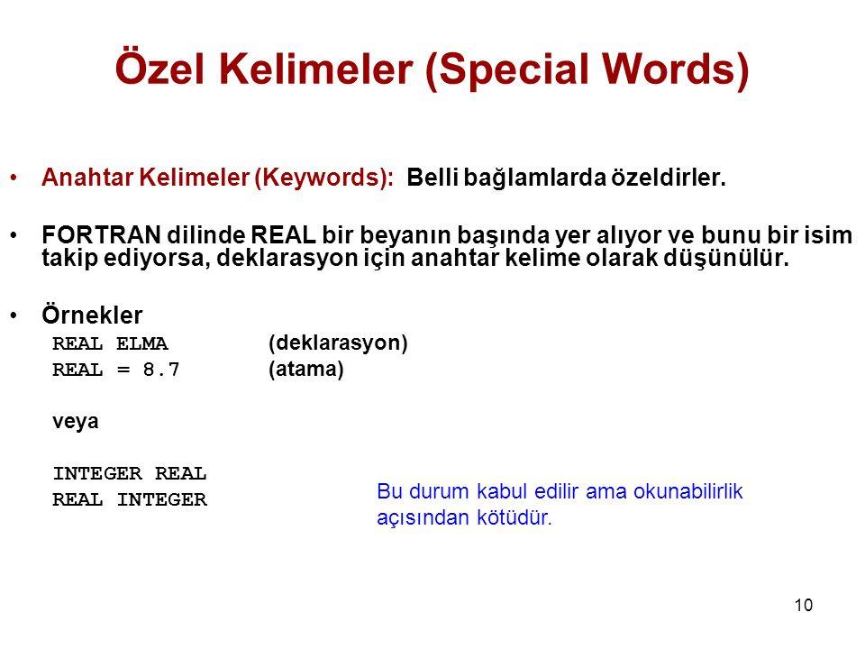 10 Anahtar Kelimeler (Keywords): Belli bağlamlarda özeldirler.
