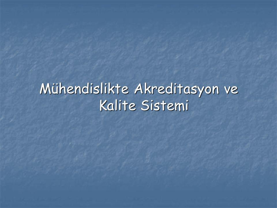 Mühendislikte Akreditasyon ve Kalite Sistemi