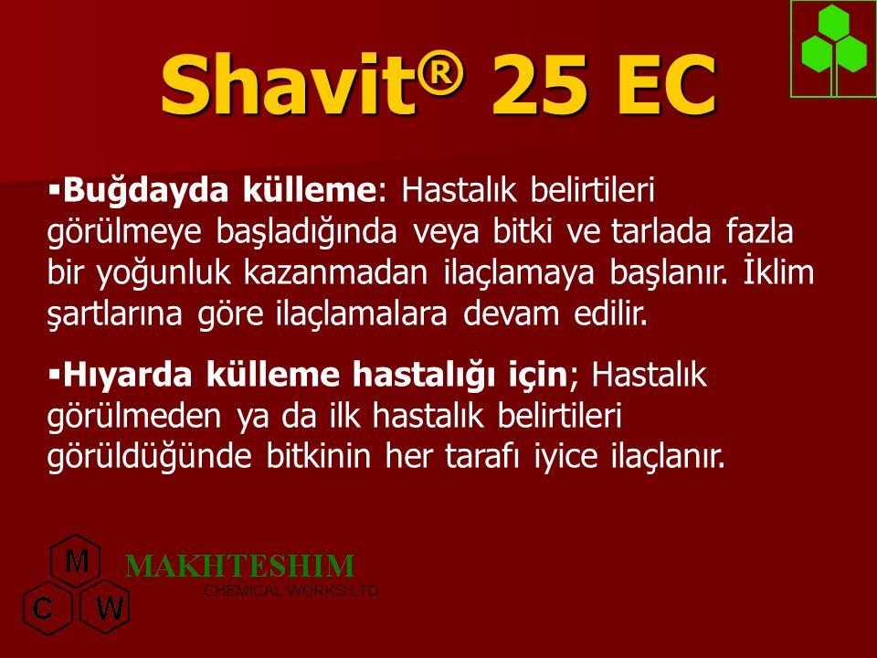 Shavit ® 25 EC  Buğdayda külleme: Hastalık belirtileri görülmeye başladığında veya bitki ve tarlada fazla bir yoğunluk kazanmadan ilaçlamaya başlanır