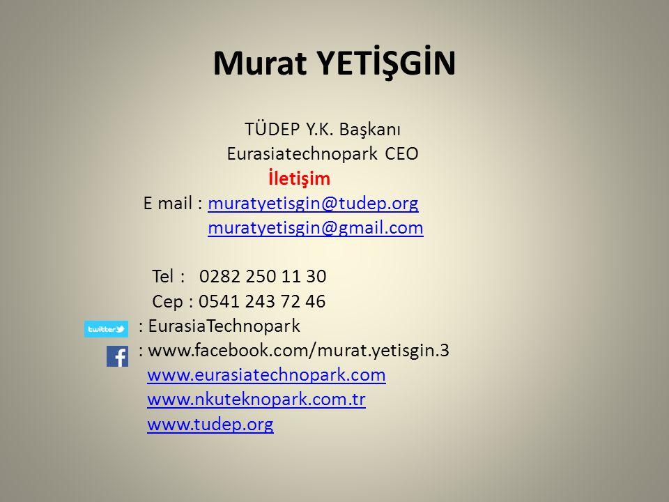 İstek ve Temennimiz Türkiye'den ve Dünya'dan, EURASIATECHNOPARK'da Yer Alacak, 2000'den Fazla Firma Arasında Olmanızı Dileriz.