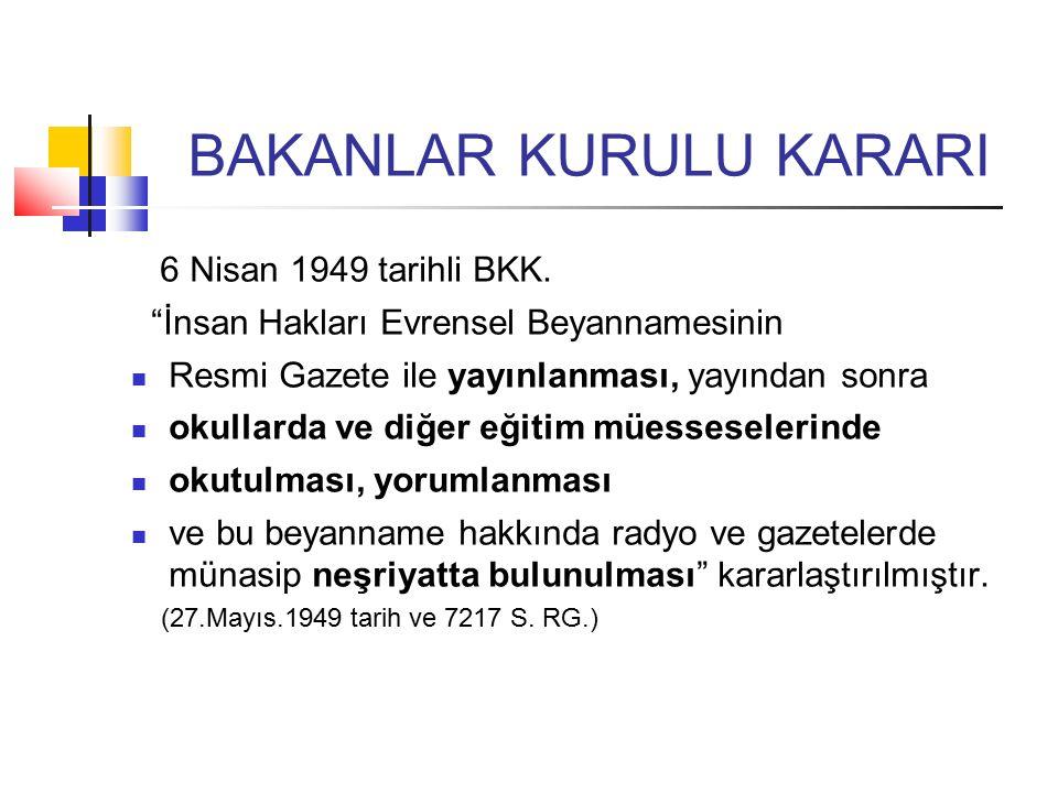 BAKANLAR KURULU KARARI 6 Nisan 1949 tarihli BKK.