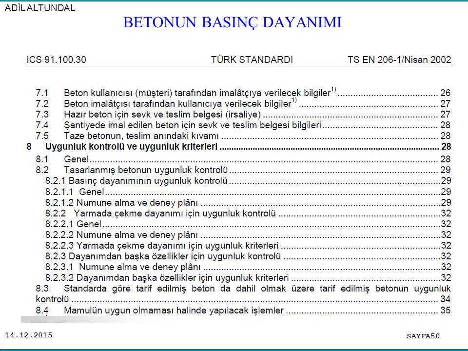14.12.2015 SAYFA50 ADİL ALTUNDAL BETONUN BASINÇ DAYANIMI