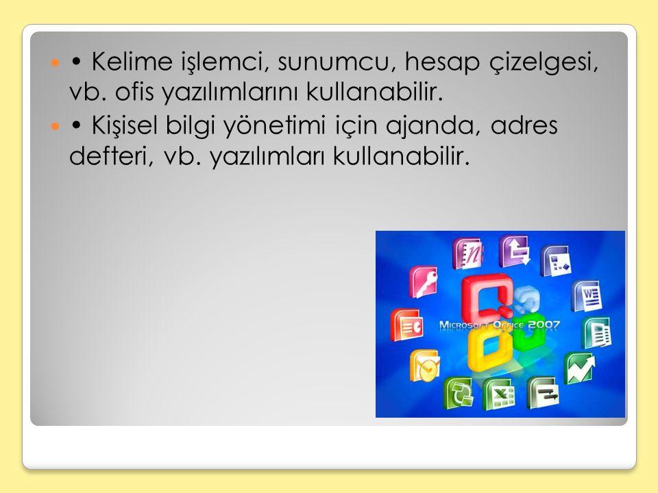 Kelime işlemci, sunumcu, hesap çizelgesi, vb.ofis yazılımlarını kullanabilir.