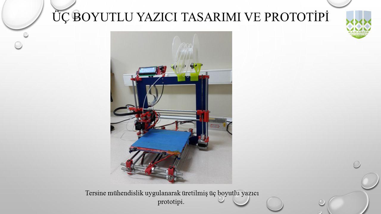 ÜÇ BOYUTLU YAZICI TASARIMI VE PROTOTİPİ Tersine mühendislik uygulanarak üretilmiş üç boyutlu yazıcı prototipi.