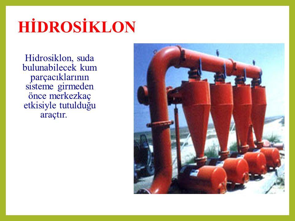 HİDROSİKLON Hidrosiklon, suda bulunabilecek kum parçacıklarının sisteme girmeden önce merkezkaç etkisiyle tutulduğu araçtır.