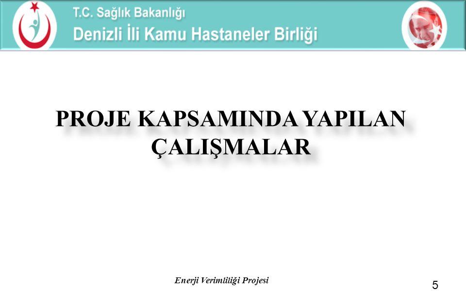 Enerji Verimliliği Projesi 2013 – 2014 YATIRIMLAR ve TASARRUF MİKTARLARI 26