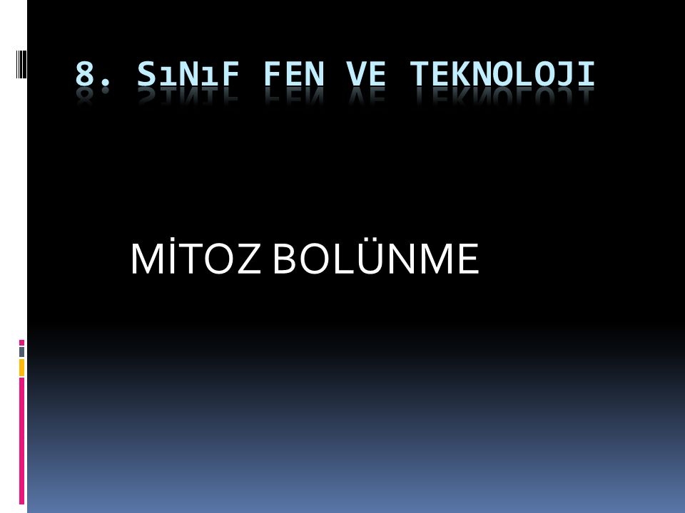 MİTOZ BOLÜNME