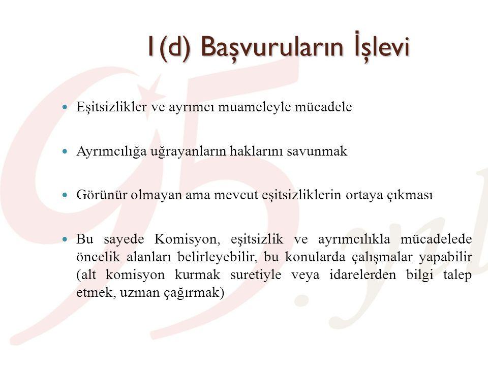 1(e) Başvurulara ilişkin veriler Komisyonun kurulduğu 23.