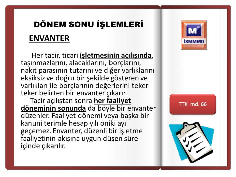 İSTANBUL SERBEST MUHASEBECİ MALİ MÜŞAVİRLER ODAS I İSTANBUL CHAMBER OF CERTIFIED PUBLIC ACCOUNTANTS İSTANBUL SERBEST MUHASEBECİ MALİ MÜŞAVİRLER ODAS I İSTANBUL CHAMBER OF CERTIFIED PUBLIC ACCOUNTANTS ÖRNEK: A firması İstanbul ili Bayrampaşa ilçesinde tekstil ürünleri alım satımı yapmaktadır.