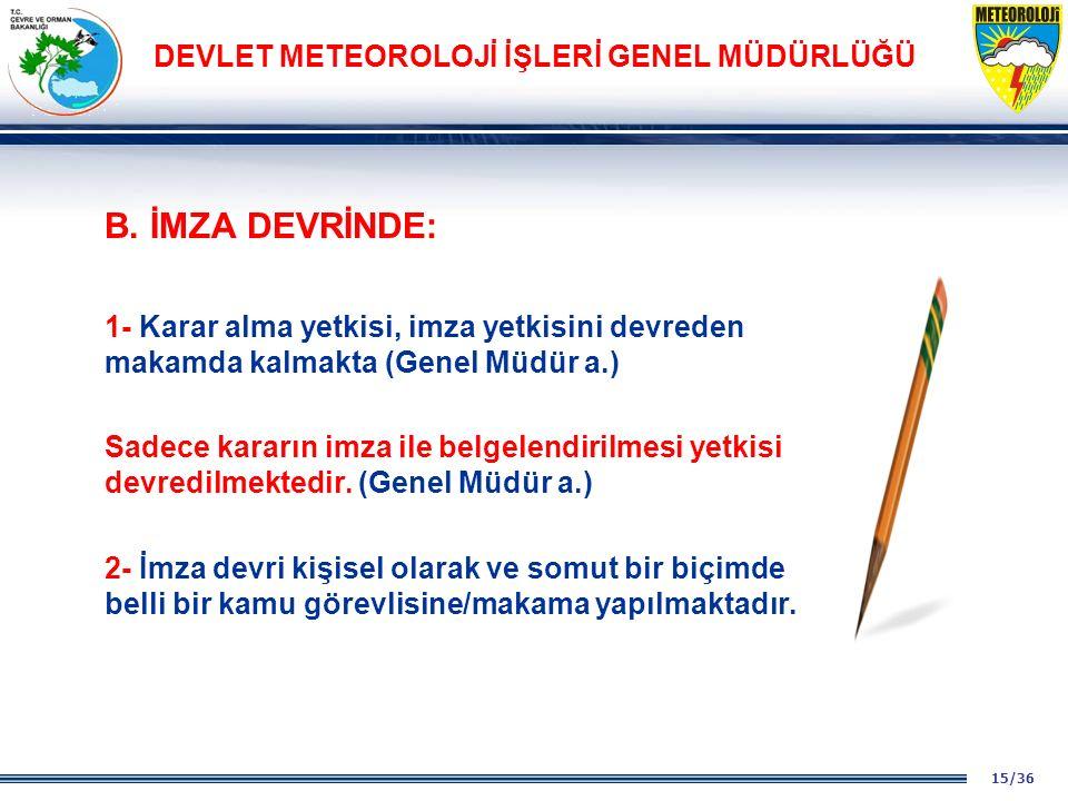 15/36 DEVLET METEOROLOJİ İŞLERİ GENEL MÜDÜRLÜĞÜ B.