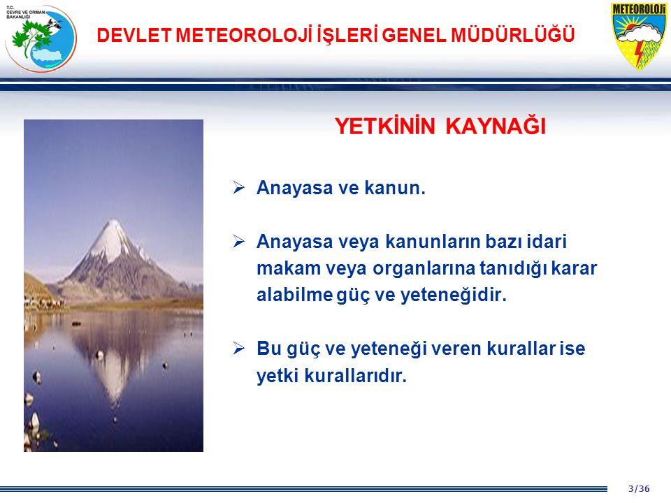 14/36 DEVLET METEOROLOJİ İŞLERİ GENEL MÜDÜRLÜĞÜ ARADAKİ FARK A.