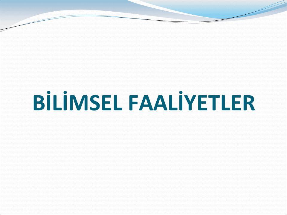 BİLİMSEL FAALİYETLER