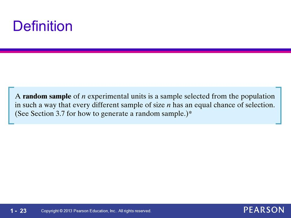 1 - 23 Copyright © 2013 Pearson Education, Inc.. All rights reserved. Definition