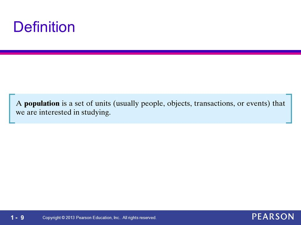 1 - 9 Copyright © 2013 Pearson Education, Inc.. All rights reserved. Definition