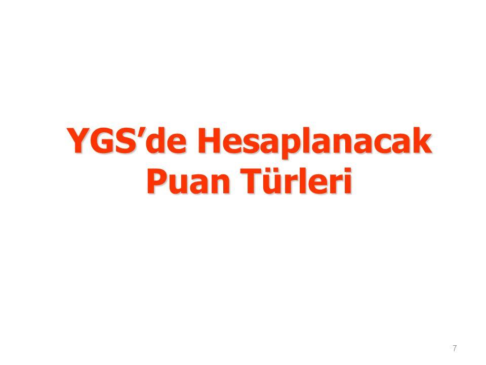 YGS'de Hesaplanacak Puan Türleri 7