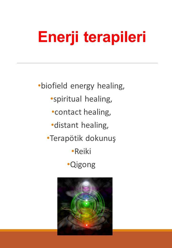 Enerji terapileri biofield energy healing, spiritual healing, contact healing, distant healing, Terapötik dokunuş Reiki Qigong