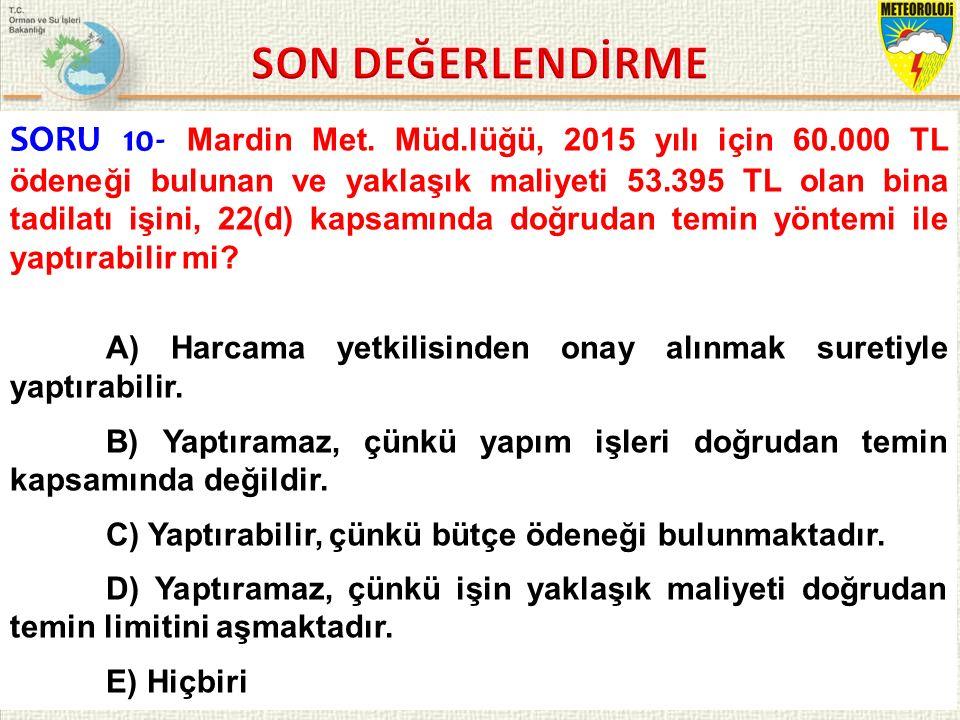 KASIM 2015 / İSTANBUL 11/21 SORU 10- Mardin Met.