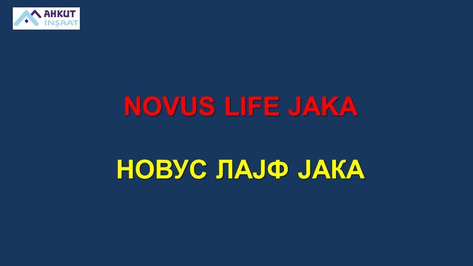 NOVUS LIFE JAKA НОВУС ЛАЈФ ЈАКА