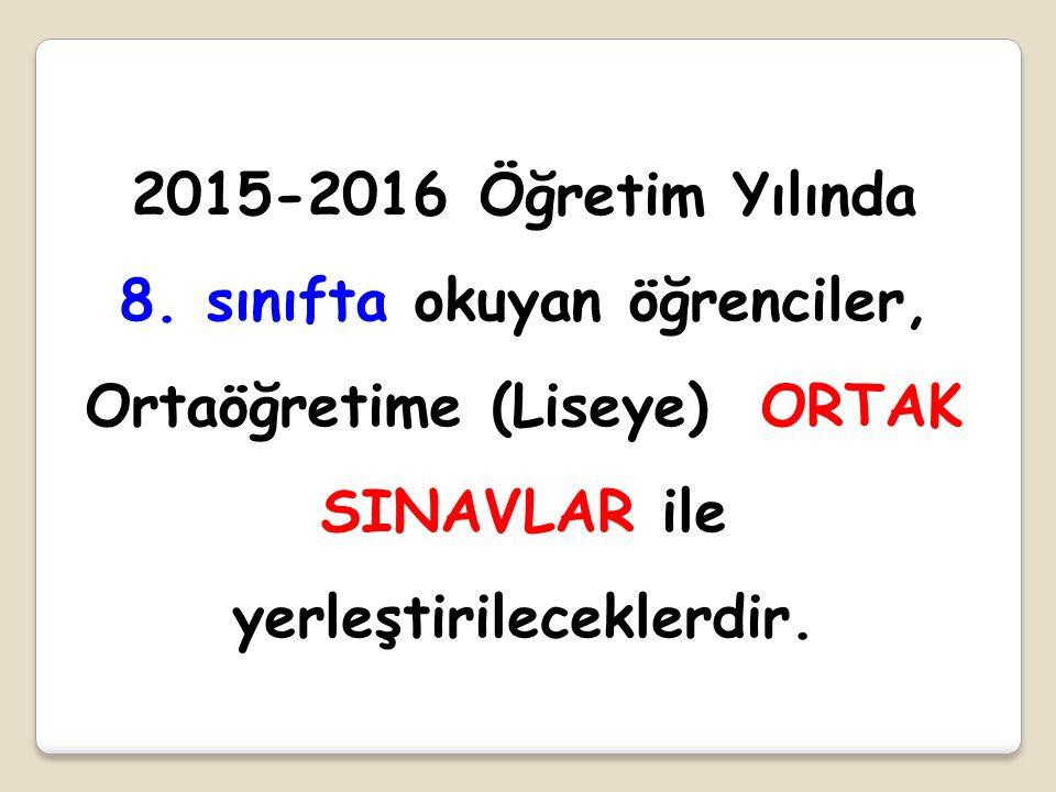 2015 OYP ÖRNEK HESAPLAMA OYP: ORTAK SINAV + 6.SINIF YBP + 7.