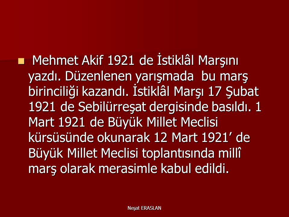 """Kurtuluş Savaşı sırasında Birinci İnönü Muharebesi'nin kazanılmasıyla birlikte Meclisimizde """"İstiklal Marşı"""" yarışması düzenlenmesi gündeme gelmiştir."""