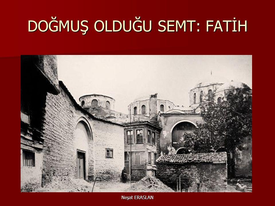 AİLESİ AİLESİ Mehmet Akif, İstanbul'un Sarıgüzel semtinde, Sarı Nasuh mahallesinde 1873 yılında dünyaya geldi. Babası, Îpek kasabasında doğmuş Hoca Ta