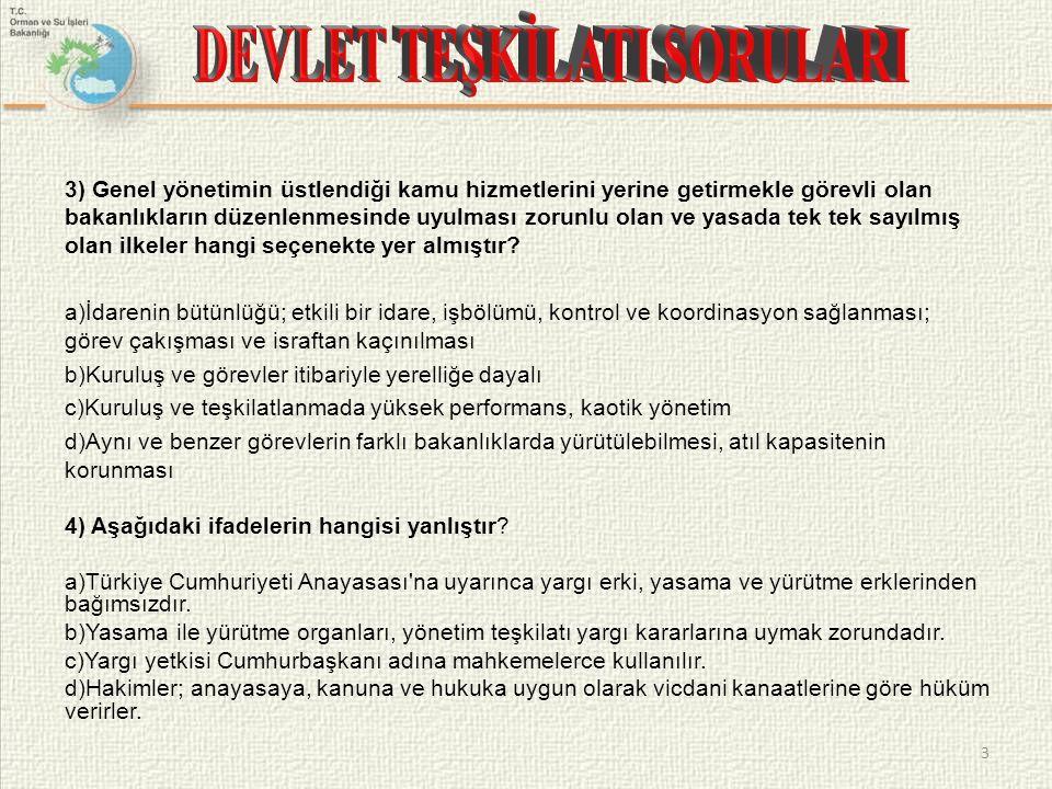 5) Kamu yönetimini etkileyen ve ona yön veren anayasal ilkeler nelerdir.