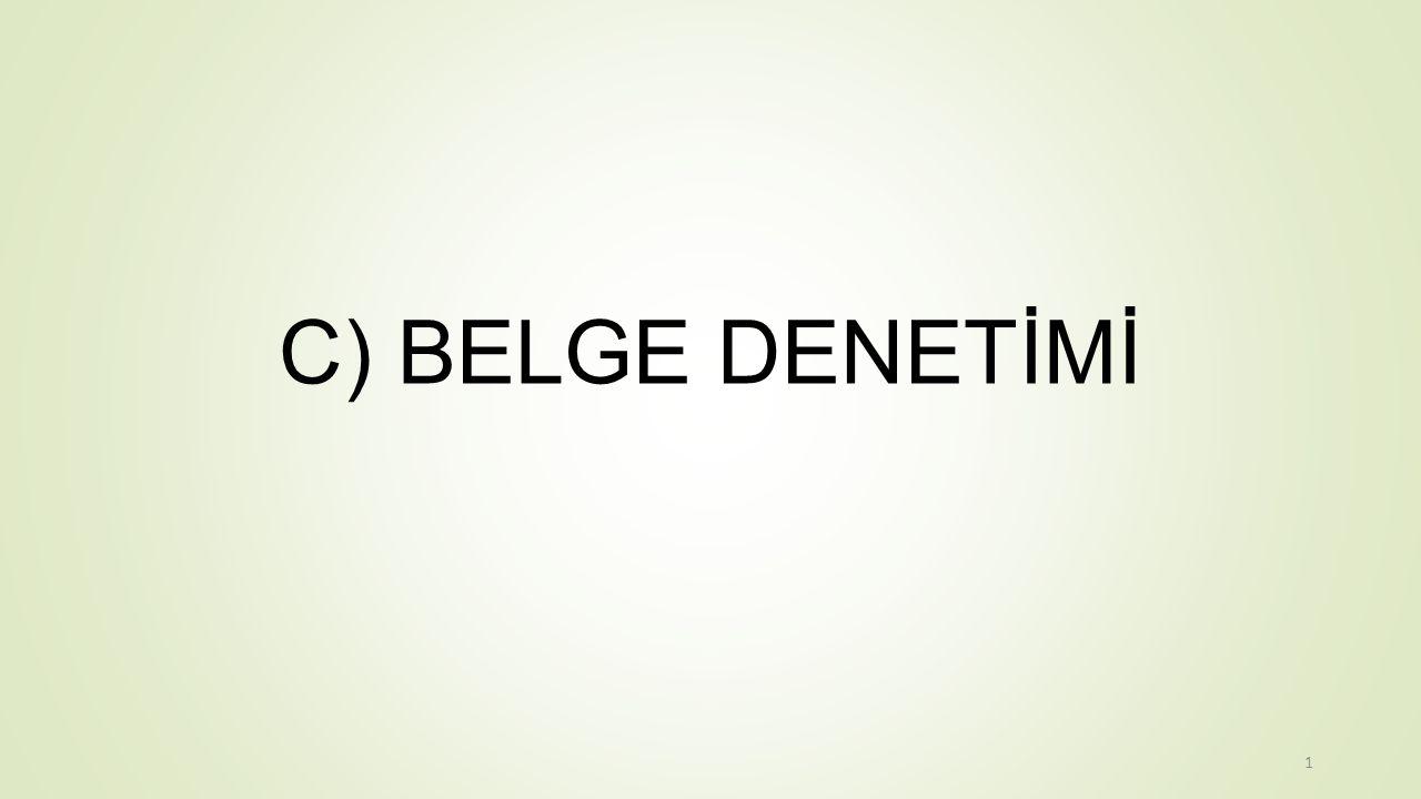 C) BELGE DENETİMİ 1
