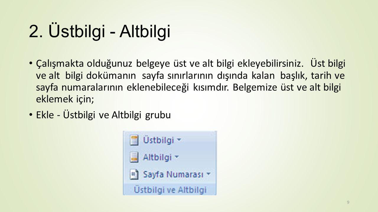 1. Tablo Ekleme Kelime işlemci programında tablo eklemek için; Ekle - Tablolar grubu - Tablo 20