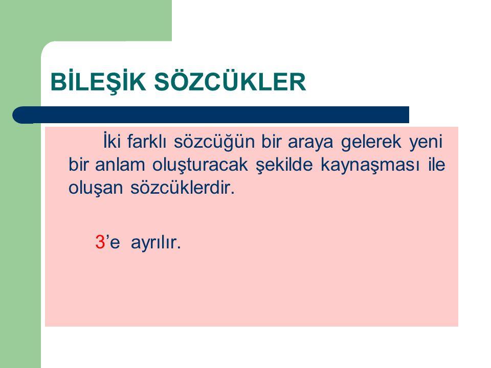 C-ANLAMCA KAYNAŞMIŞ B.