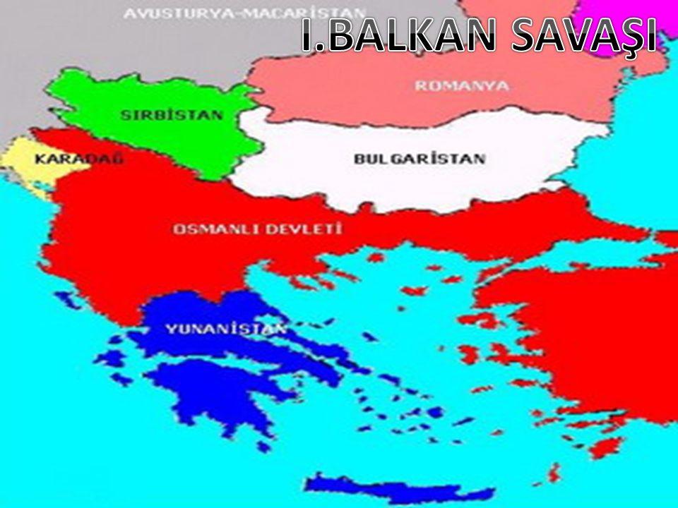 Aşağıdakilerden hangisi, Birinci Balkan Savaşı sırasında meydana gelen gelişmeler arasındadır.