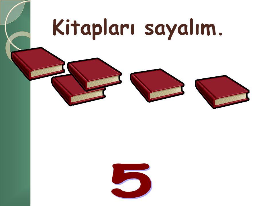 4 kitap, 1 kitap daha kaç kitap eder? Üstüne sayalım.