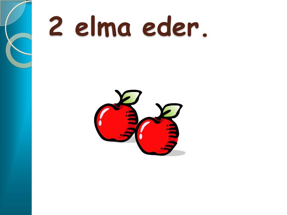1 elma, 1 elma daha kaç elma eder?