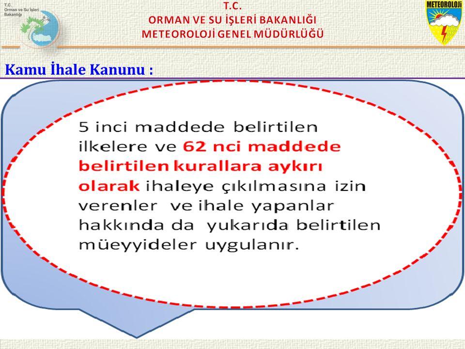 KASIM 2015 / İSTANBUL Kamu İhale Kanunu : 62/ SORU: AŞARSAK NE OLUR !..