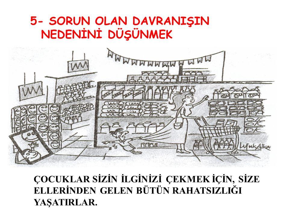 4-İYİ ALIŞKANLIKLAR KAZANMASINA YARDIMCI OLUN. SUÇLAYACAĞINIZA YOL GÖSTERİN!!!