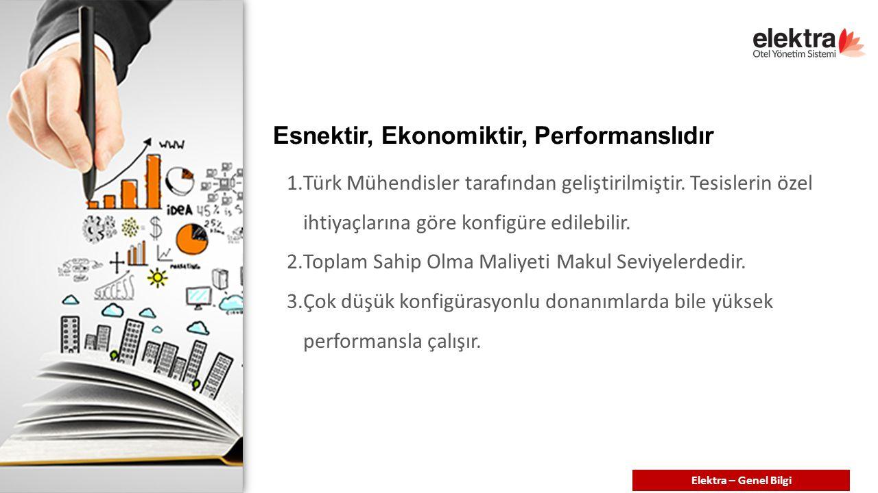 Esnektir, Ekonomiktir, Performanslıdır 1.Türk Mühendisler tarafından geliştirilmiştir.