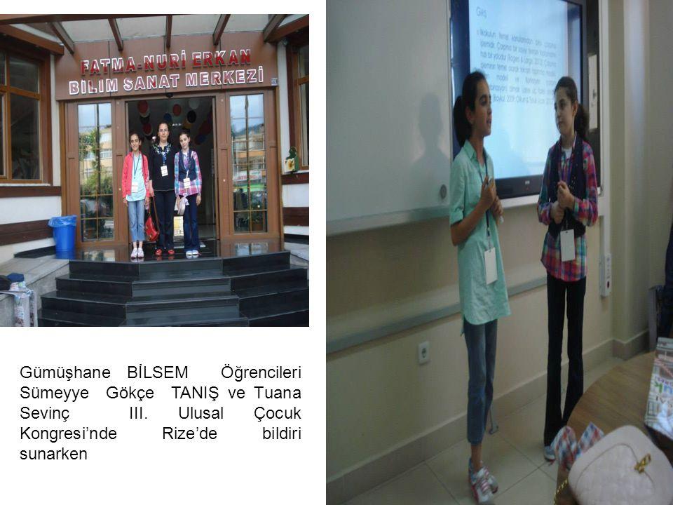 Gümüşhane BİLSEM Öğrencileri Sümeyye Gökçe TANIŞ ve Tuana Sevinç III. Ulusal Çocuk Kongresi'nde Rize'de bildiri sunarken