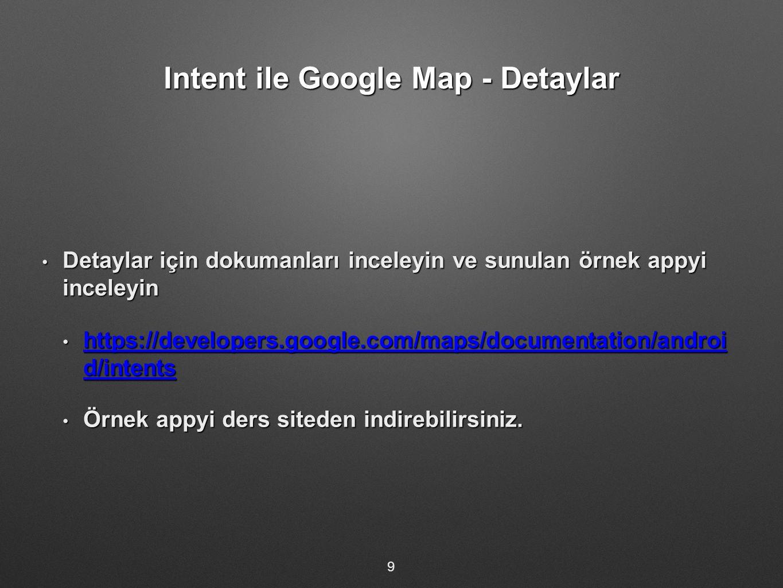 Konum Bilgisine Erişim - İzinler Kullanicinin verdigi izinler Kullanicinin verdigi izinler Ayarlar bolumunden Konum (Location) izin verin Ayarlar bolumunden Konum (Location) izin verin App kodunda istenen izinler App kodunda istenen izinler AndroidManifest.xml dosyası içinde ACCESS_COARSE_LOCATION ve ACCESS_FINE_LOCATION izinleri verilir.