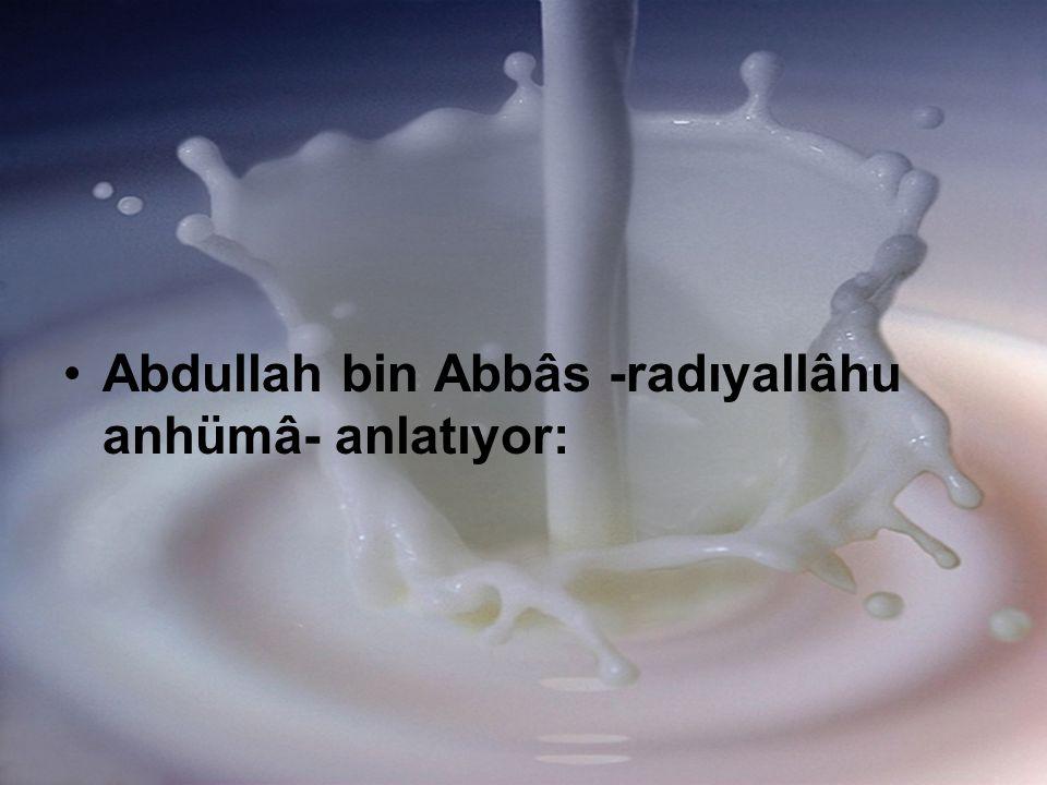Abdullah bin Abbâs -radıyallâhu anhümâ- anlatıyor: