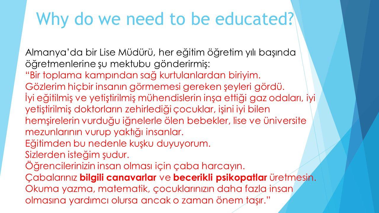 """Why do we need to be educated? Almanya'da bir Lise Müdürü, her eğitim öğretim yılı başında öğretmenlerine şu mektubu gönderirmiş: """"Bir toplama kampınd"""