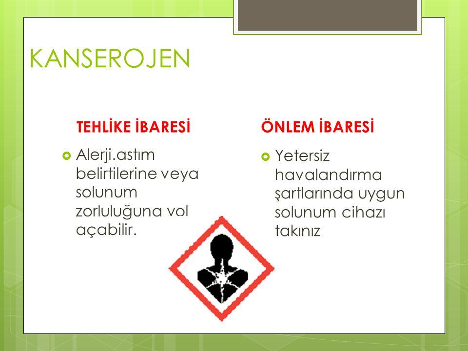 ÇEVRE İÇİN TEHLİKELİ (EKOTOKSİK) TEHLİKE İBARESİ  Sudaki canlılar için toksik ve uzun sürekli etkisi var.