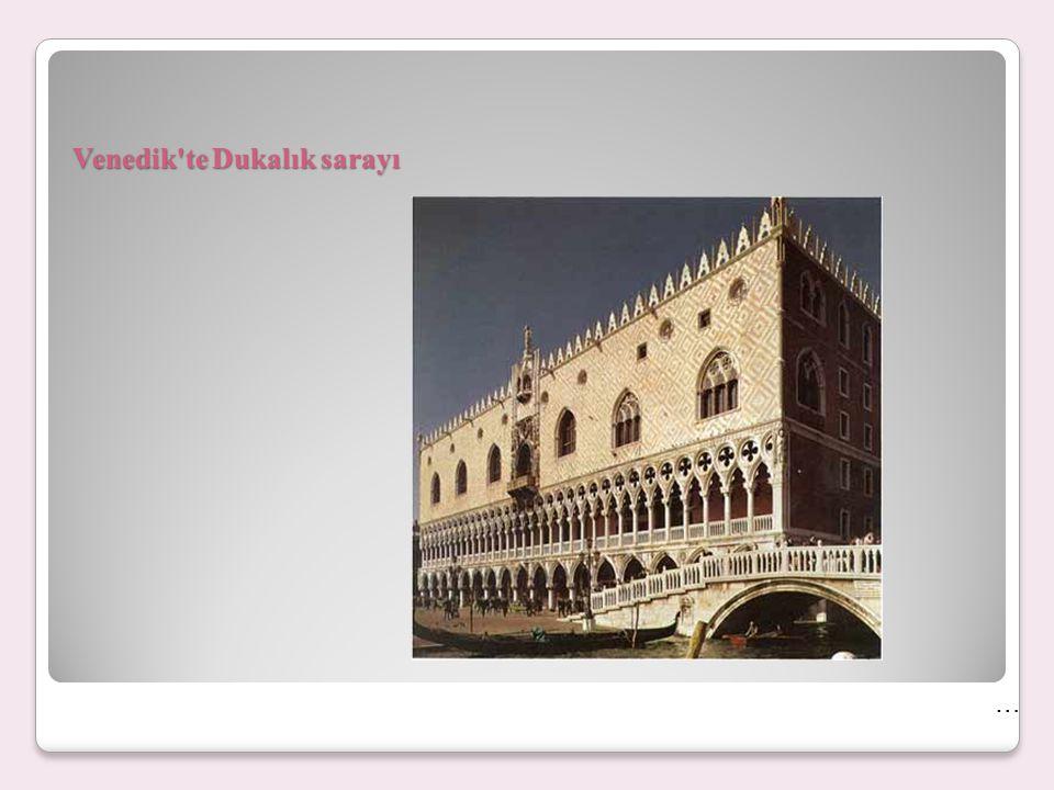 Venedik'te Dukalık sarayı …