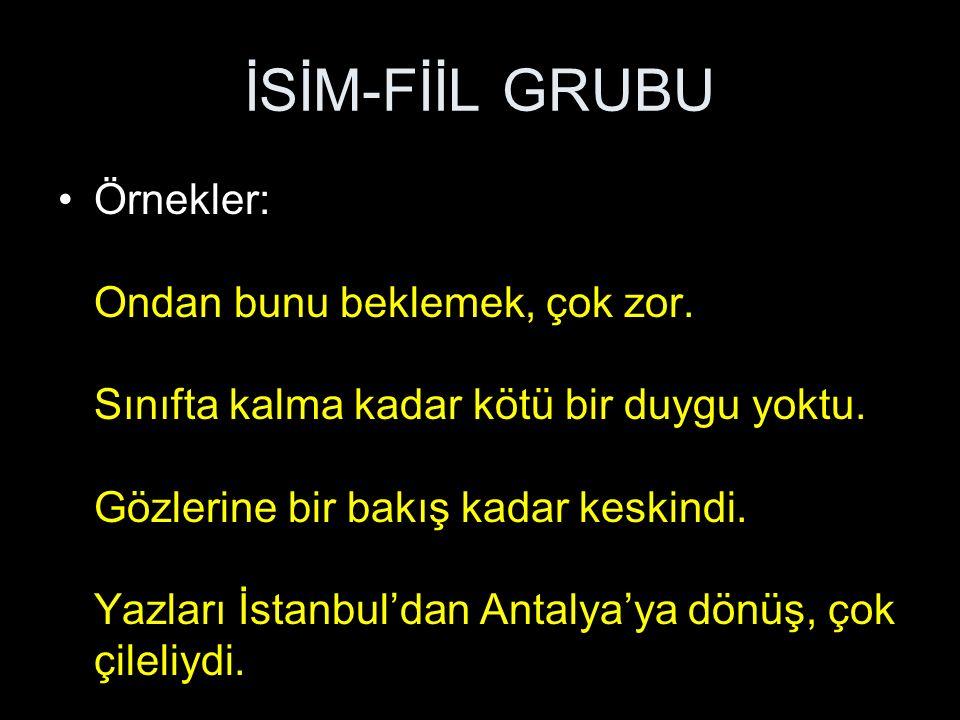 SIFAT-FİİL GRUBU 10.