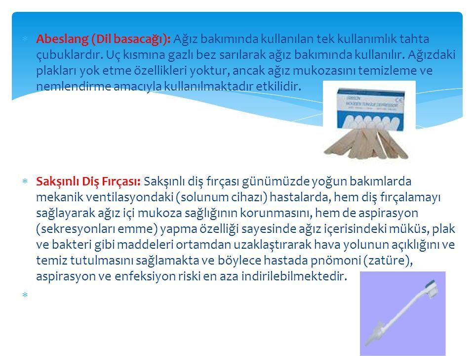  Abeslang (Dil basacağı): Ağız bakımında kullanılan tek kullanımlık tahta çubuklardır.