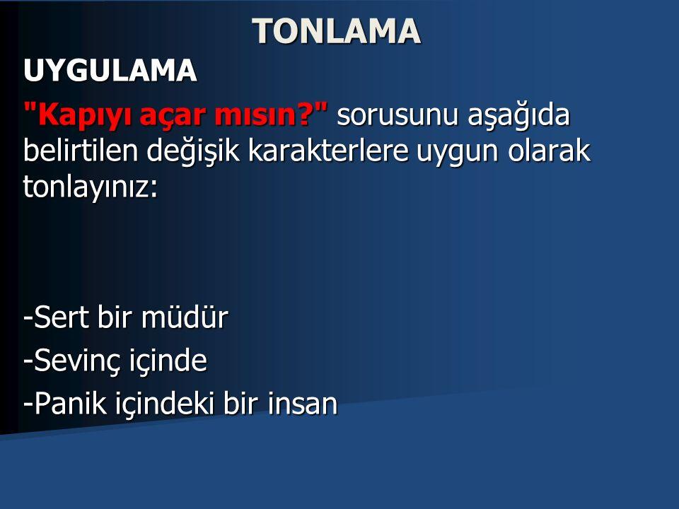 TONLAMA UYGULAMA