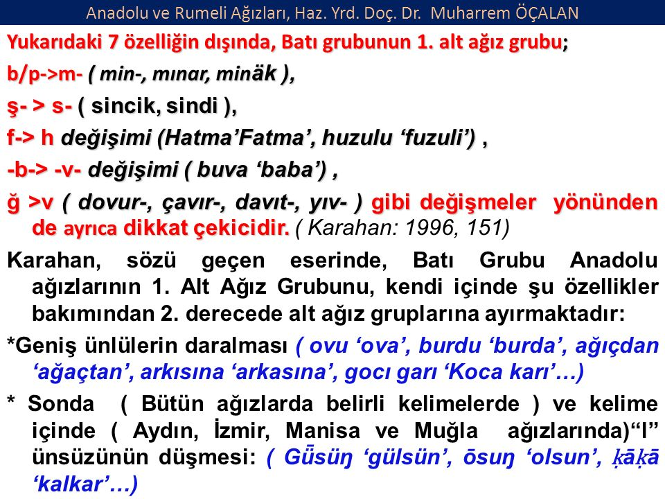 Anadolu ve Rumeli Ağızları, Haz. Yrd. Doç. Dr.