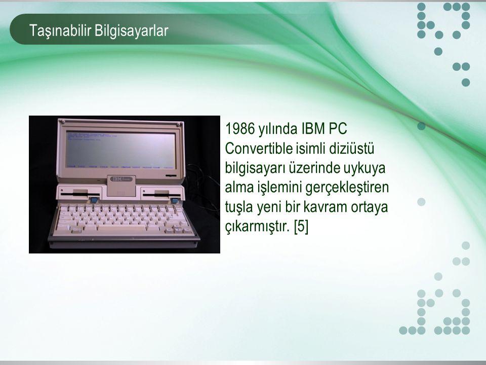 Taşınabilir Bilgisayarlar 1986 yılında IBM PC Convertible isimli diziüstü bilgisayarı üzerinde uykuya alma işlemini gerçekleştiren tuşla yeni bir kavram ortaya çıkarmıştır.