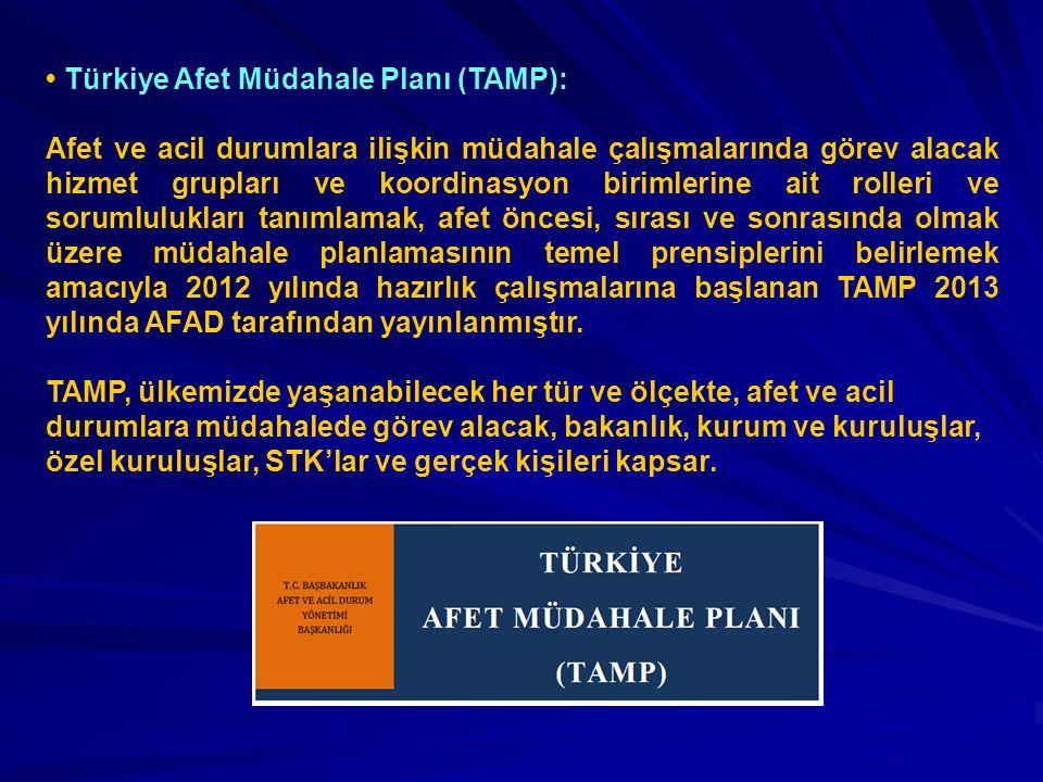 Türkiye Afet Müdahale Planı (TAMP): Afet ve acil durumlara ilişkin müdahale çalışmalarında görev alacak hizmet grupları ve koordinasyon birimlerine ai